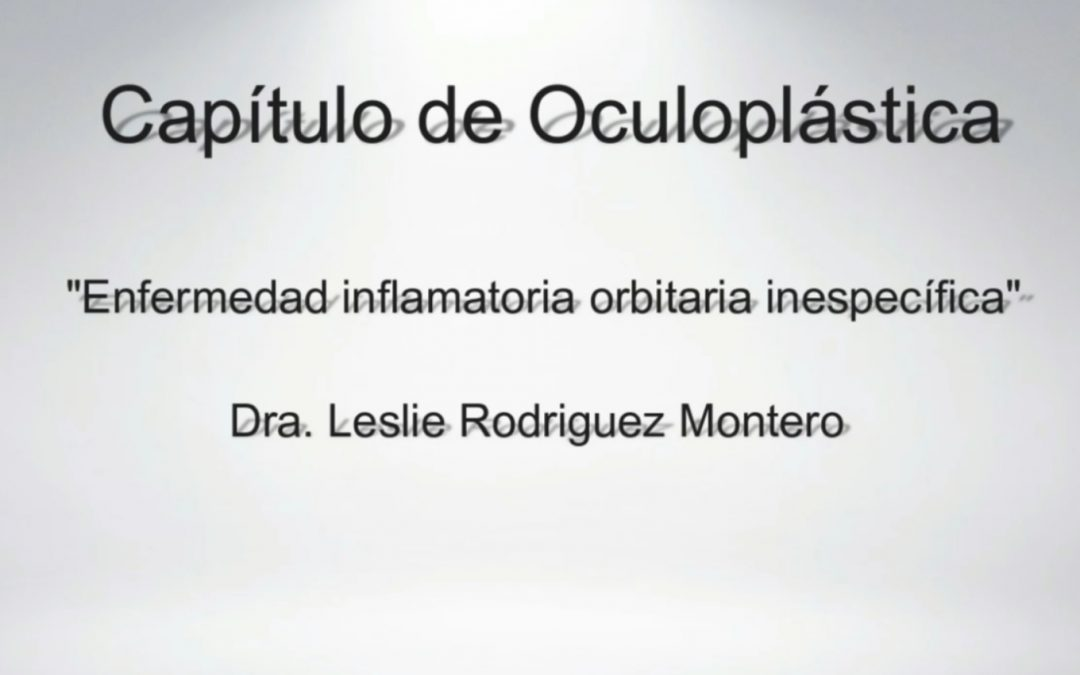 Video Resumen del Grupo de Oculoplástica – Abril 2018