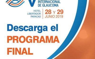 Descarga el Programa Final – V Congreso Internacional de Glaucoma – 28 y 29 de Junio 2019