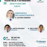 SESIÓN ONLINE CAPÍTULO DE OFTALMOLOGÍA PEDIÁTRICA Y ESTRABISMO – JUNIO2021